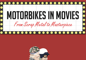 A look at Motorcycles in the Movies