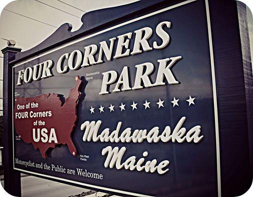 MADAWASKA FOUR CORNERS PARK motorcycle place Maine